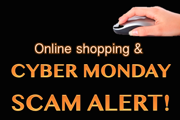 Cyber Monday Scam Alert